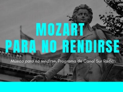 Mozart para no rendirse